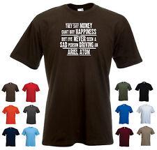 """Ariel Atom Para Hombre Divertido Auto Camiseta - """"dicen que el dinero no puede comprar la felicidad, pero.."""""""