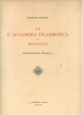 MORINI NESTORE LA R. ACCADEMIA FILARMONICA DI BOLOGNA CAPPELLI 1930 MUSICA I° ED