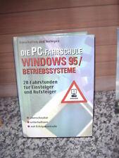 Die PC-Fahrschule WINDOWS 95 / BETRIEBSSYSTEME