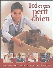 TOI ET TON PETIT CHIEN - LIVRE