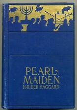 H. Rider HAGGARD Pearl-Maiden 1903 First U.S. edition HC BOOK