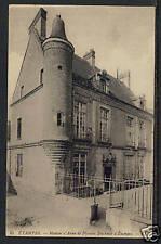 191x ETAMPES Maison d' Anne de Pisselen Duchesse P-CARD