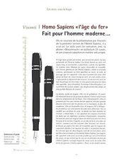 PUBLICITE 2012   VISCONTI stylo plume  homo sapiens