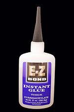 E-Z BOND SUPER GLUE (Cyanoacrylate)  THICK 2 OZ 700 cps