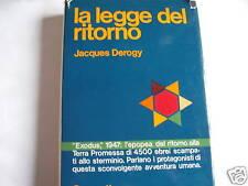 DEROGY, la legge del ritorno, Garzanti  1972