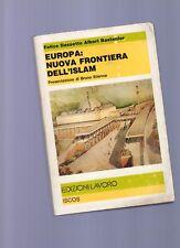Europa: nuova frontiera dell'Islam