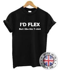 I'd FLEX, ma mi piace questa T-Shirt S-XXL Divertente Uomo Fitness palestra Bro