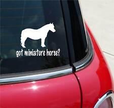 Got Miniature Horse? Horse Min GRAPHIC DECAL STICKER CAR VINYL WALL