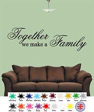 TOGETHER WE MAKE A Familia Decoración Pared Frases, Adhesivos de pared,
