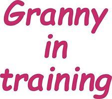 Granny in Training Vinyl Decal Car Bumper Sticker Wall Art Laptop Window Grandma