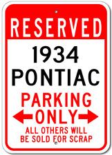 1934 34 PONTIAC  Parking Sign