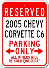 2005 05 CHEVY CORVETTE C6 Parking Sign