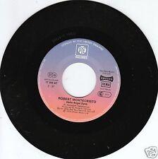 ROBERT MONTECRISTO Hello Angel Eyes 45/GER/LC