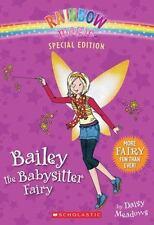Rainbow Magic Special Edition: Bailey the Babysitter Fairy: By Meadows, Daisy
