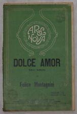 FELICE MONTAGNINI DOLCE AMOR VALZER MUSICA SPARTITI 929