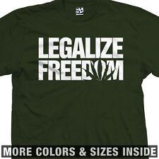 Legalize Freedom T-Shirt - Kush Weed Hemp Norml Marijuana It - All Sizes Colors