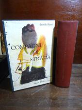 REPACI LEONIDA : COMPAGNI DI STRADA , ZAVATTINI - CANESI 1960 ILLUSTRATO ARTE