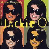DAUGHERTY MICHAEL- JACKIE O. THE OPERA. CD.