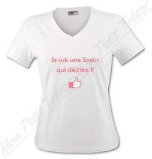 T-shirt Femme Je suis une Soeur qui déchire - famille - du S au XL