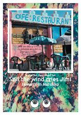 And the wind cries Jimi - Hendrix in Marokko
