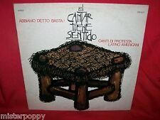 EL CANTAR TIENE SENTIDO Canti di Protesta Latino Americani LP 1973 Italy MINT-