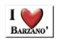 CALAMITA LOMBARDIA ITALIA FRIDGE MAGNET MAGNETE SOUVENIR I LOVE BARZANO' (LC)--