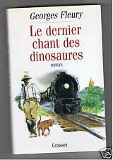 LE DERNIER CHANT DES DINOSAURES  GEORGES FLEURY 1995