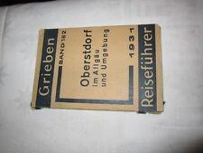 Grieben Band 182 von 1931 Oberstdorf ,Allgäu und Umgebung