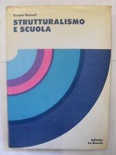 SCURATI - STRUTTURALISMO  E SCUOLA - EDITRICE LA SCUOLA