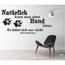 Wandtattoo Spruch  Natürlich kann ohne Hund Leben Wandaufkleber Zitat Sticker