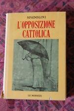 L' opposizione cattolica, Spadolini Giovanni