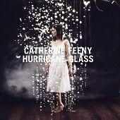 Catherine Feeny - Hurricane Glass CD(2007)RARE/FREE P&P