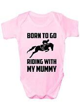 Born To Go Riding With Mummy Pony  Boys Girls Baby Babygrow Gift 0 - 18 Months