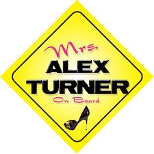Mrs Alex Turner On Board Novelty Car Sign
