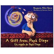 A Gift from Pap� Diego  Un regalo de pap� Diego