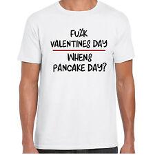 F*ck Valentines Day, Whens Pancake Day - MensT shirt - Valentine Gift Funny