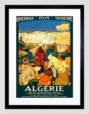 TRAVEL WINTER HOLIDAY ALGERIA AFRICA BAZAAR FRANCE FRAMED ART PRINT B12X3350