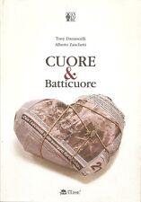 TONY DAMASCELLI e ALBERTO ZANCHETTI: CUORE & BATTICUORE _ Edizioni ULISSE 1999
