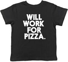Funcionará para Pizza Chicos Chicas Niños para Niños Camiseta