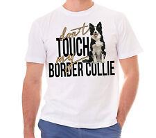 T-shirt t-shirt-border collie-dont Touch My perros Cool diversión perro siviwonder