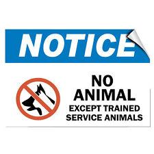 Notice No Animals Except Trained Service Animals Label Decal Sticker