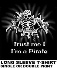 TRUST ME I'M A PIRATE CARIBBEAN SKULL SWORD SKELETON BONES EYE PATCH T-SHIRT S11