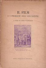 Volpicelli Il Film e i problemi dell'educazione 1953 Bocca