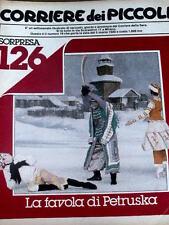 Corriere dei Piccoli 10 1980 Carla Fracci La Favola di Petruska -Diario di Stefi