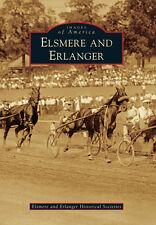 Elsmere and Erlanger [Images of America] [KY] [Arcadia Publishing]