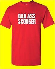 BAD ASS SCOUSER T-Shirt. Small - XXXL Funny Slogan Gift Liverpool