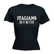 Italians Do It Better WOMENS T-SHIRT Italy Italia Tee Funny birthday gift