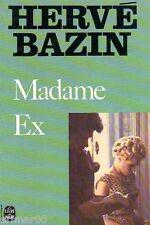 Madame Ex / Hervé BAZIN // Le journal d'un divorce