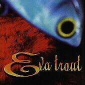 Eva Trout by Eva Trout (CD, Jun-1998, Trauma) Free Ship #HK08