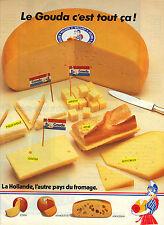 """PUBLICITE ADVERTISING  1984  GOUDA   le fromage """" c'est tout ça"""""""